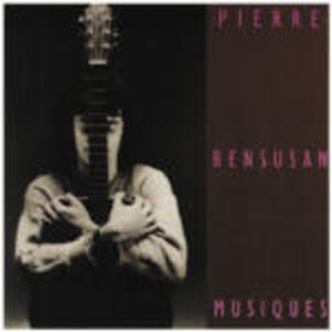 Musiques - CD Audio di Pierre Bensusan