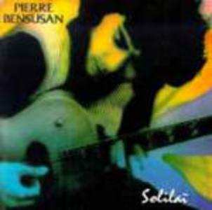 CD Solilai di Pierre Bensusan
