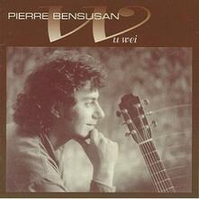 Wu Wei - CD Audio di Pierre Bensusan
