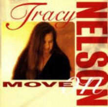 Move On - CD Audio di Tracy Nelson