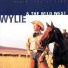 Ridin' the Hi-Line - CD Audio di Wylie & the Wild West