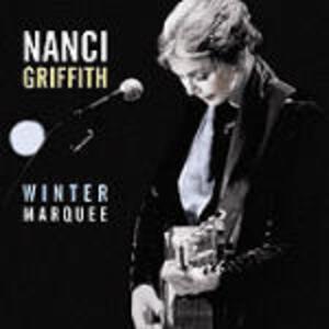 Winter Marquee - CD Audio di Nanci Griffith