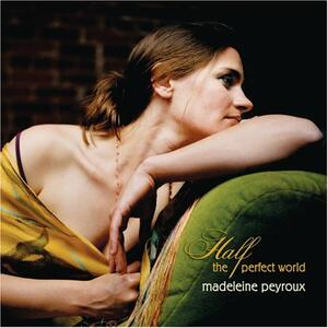 Half The Perfect World - CD Audio di Madeleine Peyroux