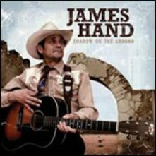 Shadow on the Ground - CD Audio di James Hand