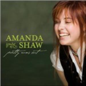 Pretty Runs Out - CD Audio di Amanda Shaw