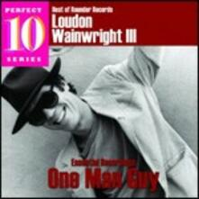 One Man Guy (Perfect 10 Series) - CD Audio di Loudon Wainwright III