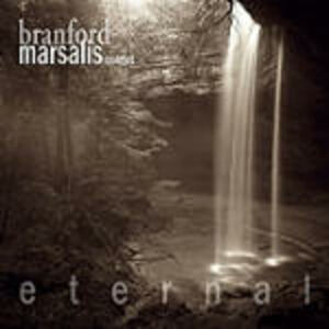 CD Eternal di Branford Marsalis (Quartet)