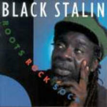 Roots, Rock, Soca - CD Audio di Black Stalin