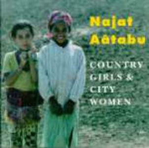 Foto Cover di Country Girls & City Women, CD di Najat Aatabou, prodotto da Rounder