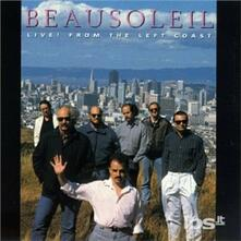 Live from the Leftcoast - CD Audio di BeauSoleil
