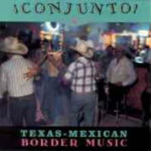 Conjunto! Texas-Mexican Border Music vol.5 - CD Audio
