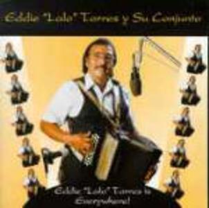 Is Everywhere - CD Audio di Eddie Lalo Torres