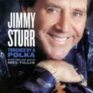 CD Touched by a Polka di Jimmy Sturr