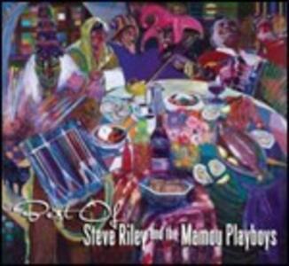 Best of Steve Riley & the Mamou Playboys - CD Audio di Steve Riley,Mamou Playboys