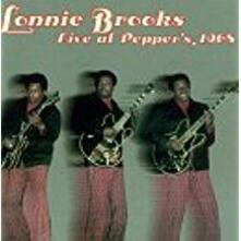Live At Pepper's 1968 - CD Audio di Lonnie Brooks