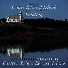Fiddlers of Eastern Prince Edward Island - CD Audio