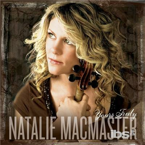CD Yours Truly di Natalie MacMaster