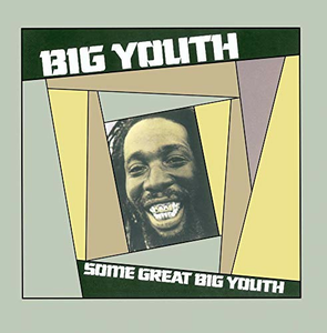 CD Some Great Big Youth di Big Youth