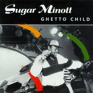 CD Ghetto Child di Sugar Minott