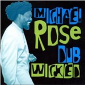 CD Dub Wicked di Michael Rose