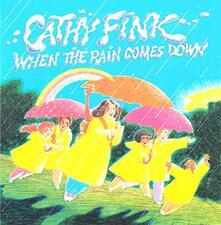 When the Rain Comes Down - CD Audio di Cathy Fink