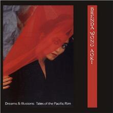 Dreams & Illusions. Tales of the Pacific Rim - CD Audio di Brenda Wong Aoki