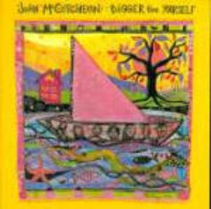 CD Bigger Than Yourself di John McCutcheon