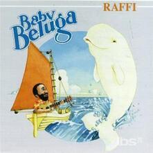 Baby Beluga - CD Audio di Raffi
