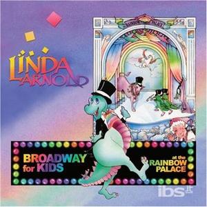 CD Broadway For Kids di Linda Arnold