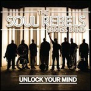 CD Unlock Your Mind di Soul Rebels Brass Band