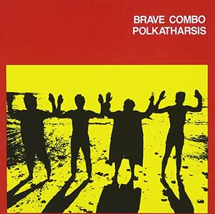 Foto Cover di Polkatharsis, CD di Brave Combo, prodotto da Rounder