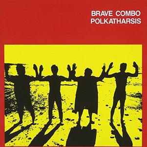 CD Polkatharsis di Brave Combo