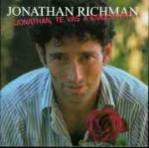 CD Jonathan,te vas a emocionar! di Jonathan Richman