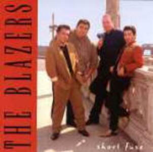 Short Fuse - CD Audio di Blazers
