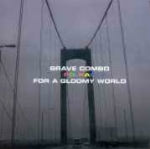 CD Polkas for a Glommy World di Brave Combo