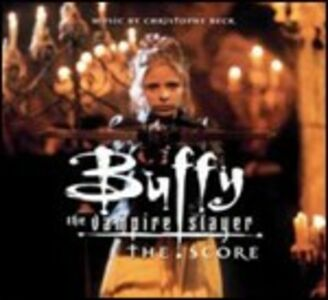 CD Buffy (Colonna Sonora) di Christophe Beck