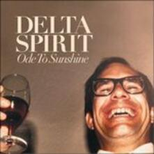 Ode to Sunshine - CD Audio di Delta Spirit