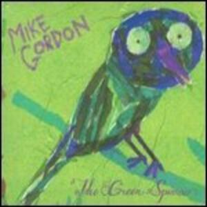 The Green Sparrow - CD Audio di Mike Gordon