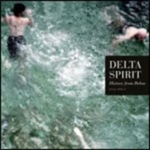 CD History from Below di Delta Spirit