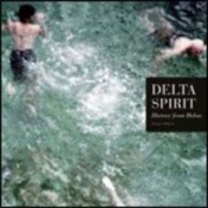 Foto Cover di History from Below, CD di Delta Spirit, prodotto da Rounder