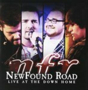 Live at the Down Home - CD Audio di Newfound Road