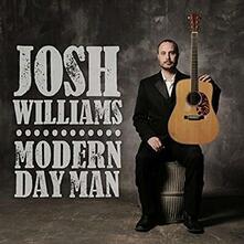Modern Day Man - CD Audio di Josh Williams