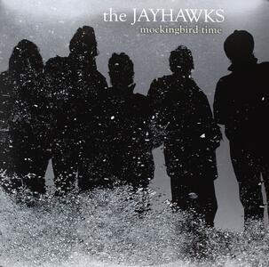 Mockingbird Time - Vinile LP di Jayhawks