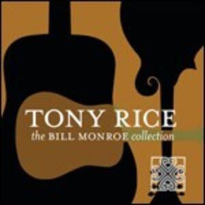 CD Bill Monroe Collection di Tony Rice