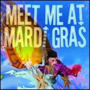 CD Meet Me at Mardi Gras
