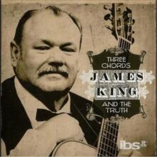 Three Chords and the Truth - CD Audio di James King