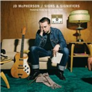 Vinile Signs & Signifiers JD McPherson
