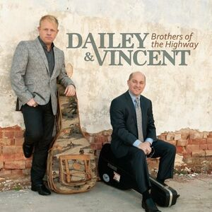 Foto Cover di Brothers of the Highway, CD di Dailey & Vincent, prodotto da Rounder