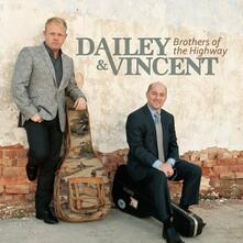 Brothers of the Highway - CD Audio di Dailey & Vincent