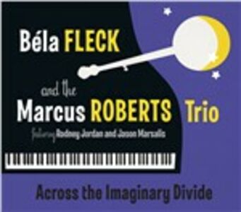 Foto Cover di Across the Imaginary Divide, CD di Béla Fleck,Marcus Roberts, prodotto da Rounder